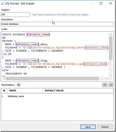 2016-09-23 10_31_02-SQL Prompt - Edit Snippet