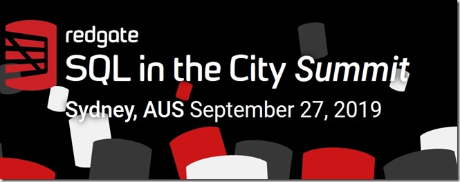 2019-08-29 10_29_58-Redgate's SQL in the City Summit Sydney