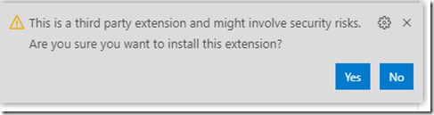 third party extension warning dialog. Click yes to install