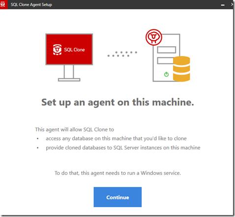 2020-07-30 16_57_48-SQL Clone Agent Setup