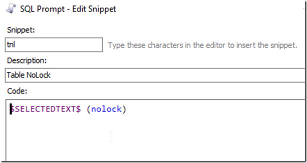 2021-02-26 13_34_49-SQL Prompt - Edit Snippet
