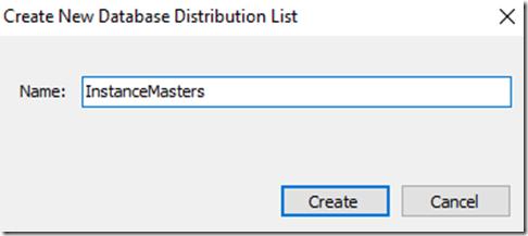 2021-07-12 08_33_35-Create New Database Distribution List